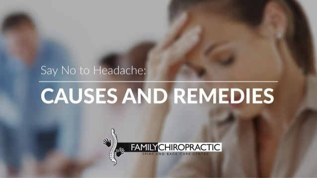 Say No to Headache: Causes and Remedies