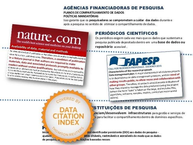 TECNOLOGIAS Redes de computadores Banco de dados Ferramentas de software Sistemas de storage Repositórios confiáveis