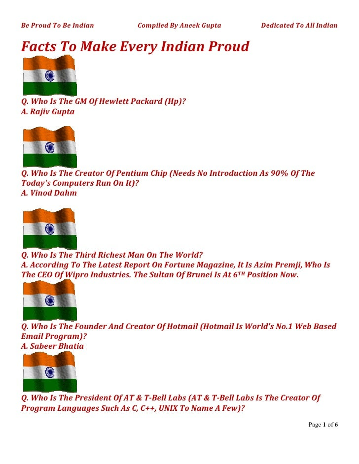 Be Proud To Be Indian         Compiled By Aneek Gupta          Dedicated To All Indian   Facts To Make Every Indian Proud ...