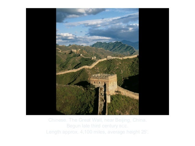 Copyright ©2012 Pearson Inc.Chinese. The Great Wall, near Beijing, China.Begun late third century BCE.Length approx. 4,100...