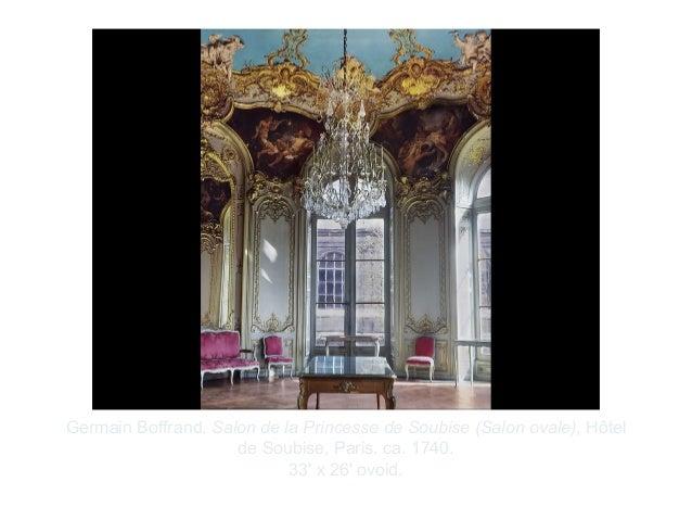 Copyright ©2012 Pearson Inc.Germain Boffrand. Salon de la Princesse de Soubise (Salon ovale), Hôtelde Soubise, Paris. ca. ...
