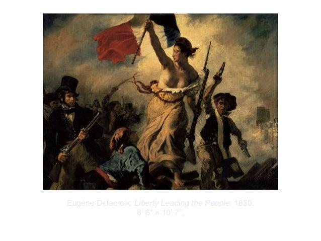 "Copyright ©2012 Pearson Inc.Eugène Delacroix. Liberty Leading the People. 1830.8' 6"" × 10' 7""."