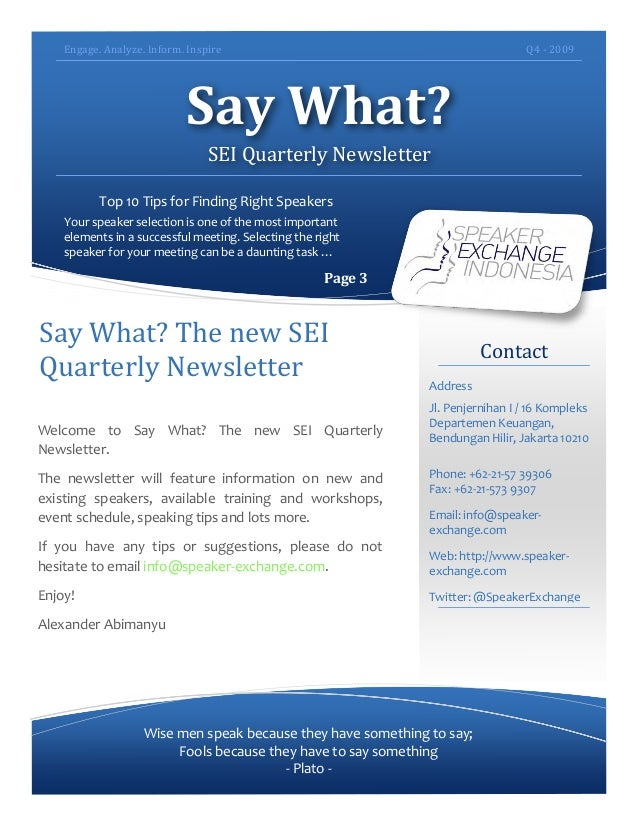 Engage.  Analyze.  Inform.  Inspire   Q4  -‐  2009      Say  What?   SEI  Quarterly  Newsletter ...