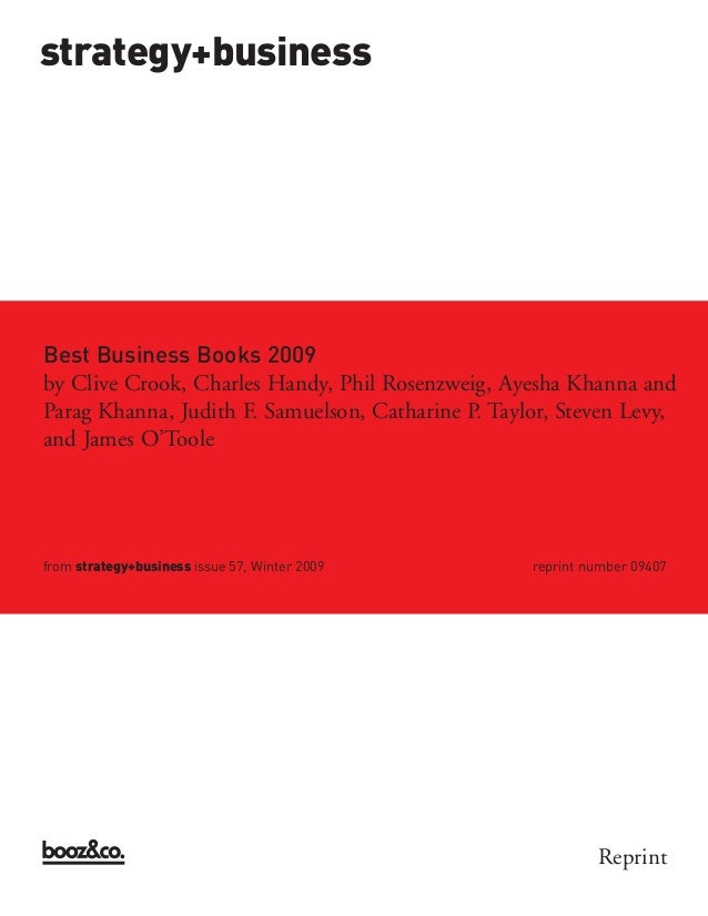 strategy+businessBest Business Books 2009from strategy+business issue 57, Winter 2009        reprint number 09407by Clive ...