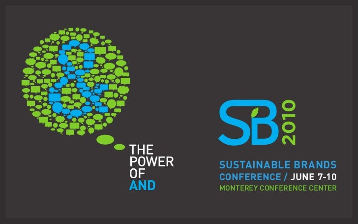 SuStainable brandS ConferenCe / June 7-10 monterey conference center