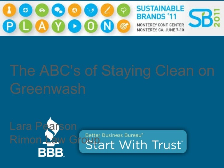 The ABC's of Staying Clean on Greenwash Lara Pearson Rimon Law Group