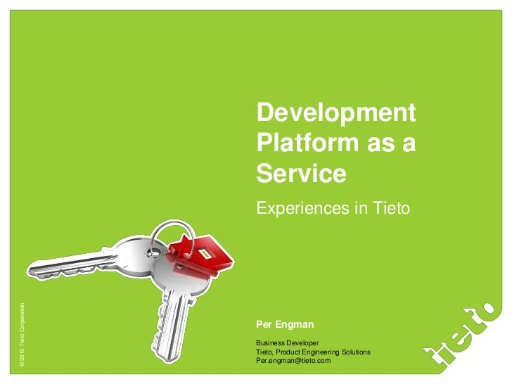 Development                           Platform as a                           Service                           Experience...