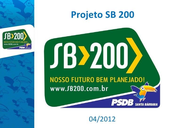 Projeto SB 200   04/2012