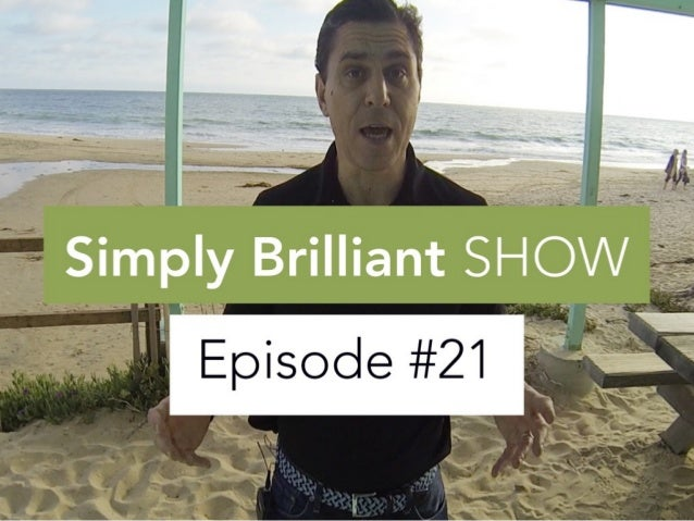 """Reinvent Yourself"" Simply Brilliant Show: Episode #21"