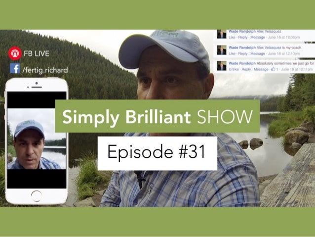 "Simply Brilliant Show: Episode #31 ""Live from Trillium Lake"""