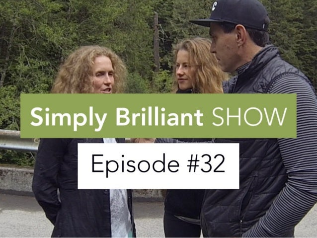 "Simply Brilliant Show: Episode #32 "" Life Lessons: Resi Stiegler & Sarah Schleper"""
