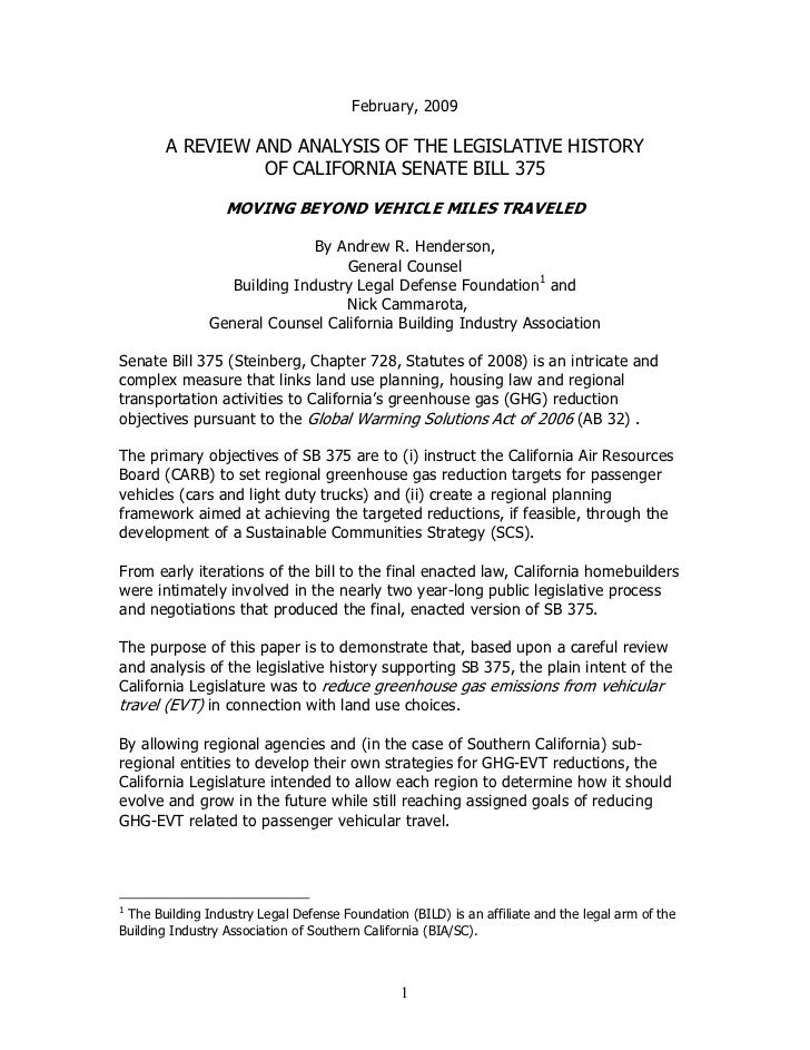 February, 2009        A REVIEW AND ANALYSIS OF THE LEGISLATIVE HISTORY                  OF CALIFORNIA SENATE BILL 375     ...
