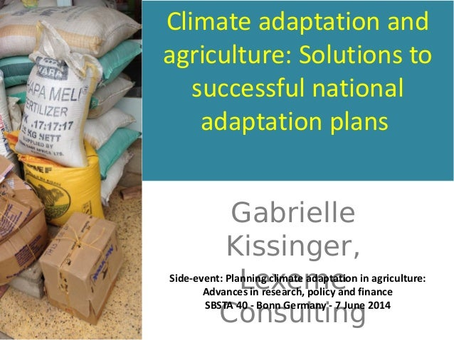 Planning climate adaptation in agriculture: Advances in research, policy and finance Slide 2