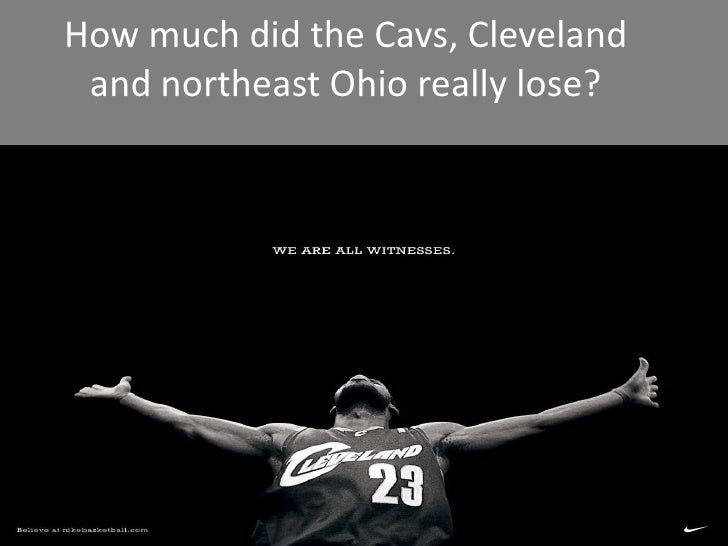 How much did the Cavs, Cleveland and northeast Ohio really lose?<br />