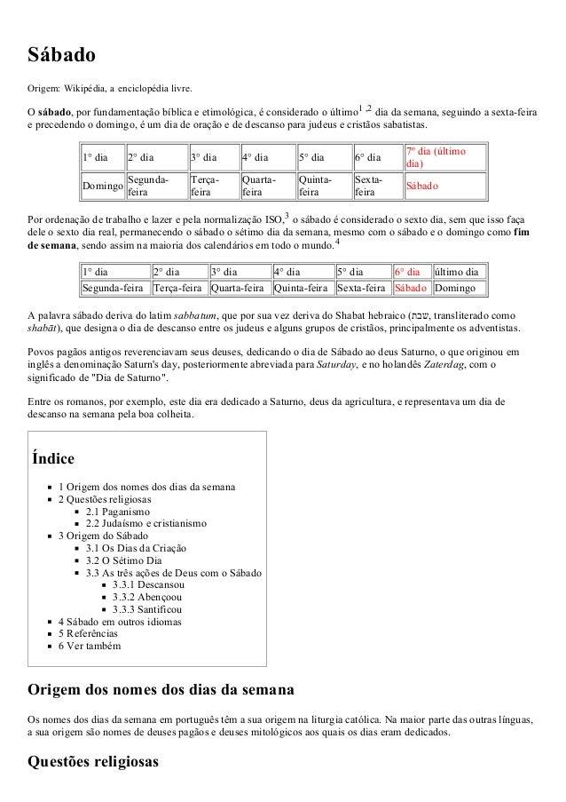 13/05/2015 Sábado–Wikipédia,aenciclopédialivre http://pt.wikipedia.org/wiki/S%C3%A1bado 1/4 Sábado Origem:Wikipédia,...