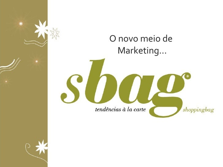 O novo meio de Marketing…