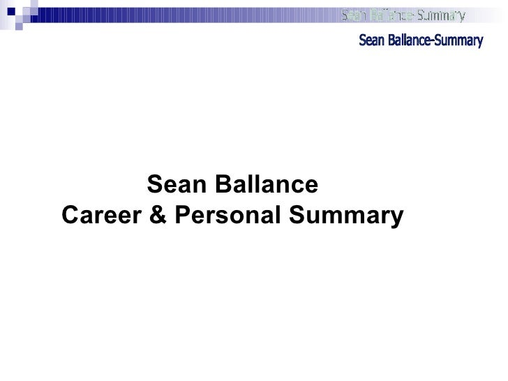 Sean Ballance Career & Personal Summary Sean Ballance-Summary