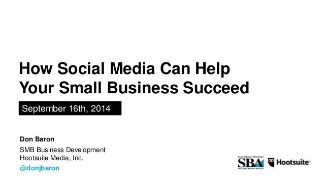 How Social Media Can Help Your Small Business Succeed