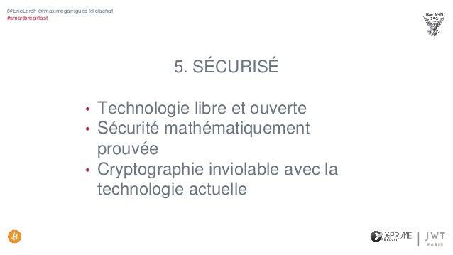 Les risques • Volatilité importante • Absence de régulation • Chacun est responsable de ses clés @EricLarch @maximegarrigu...