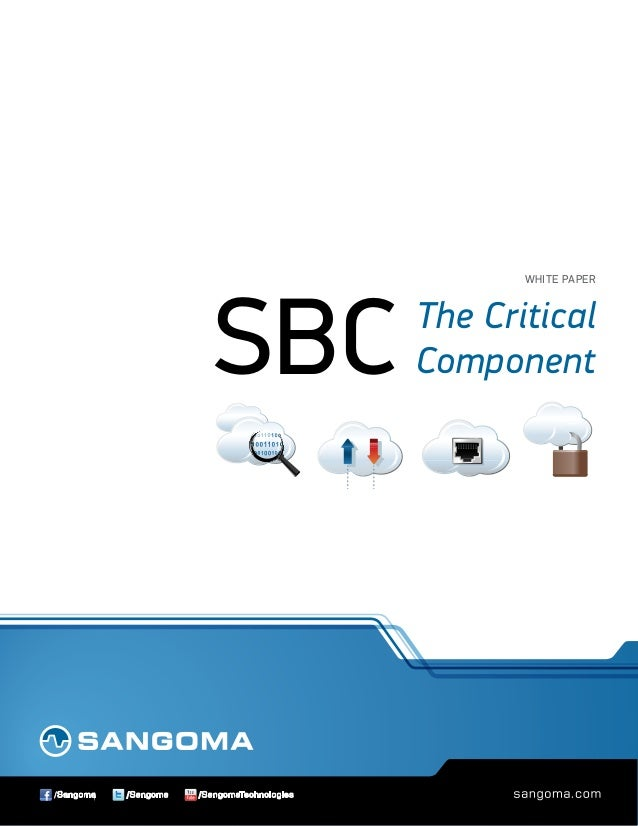 Sbc the-critical-component for a successful IP PBX Deloyment