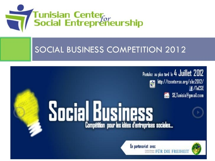 SOCIAL BUSINESS COMPETITION 2012