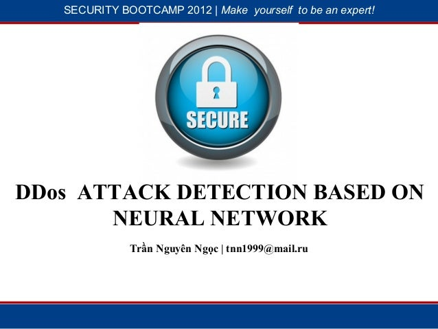 SECURITY BOOTCAMP 2012 | Make yourself to be an expert!              1                          2DDos ATTACK DETECTION BAS...