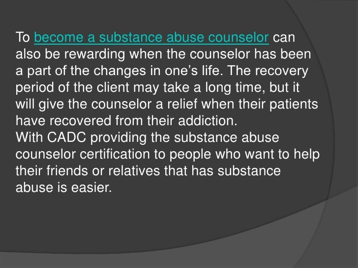 How to Become a Counselor for Substance Abusers