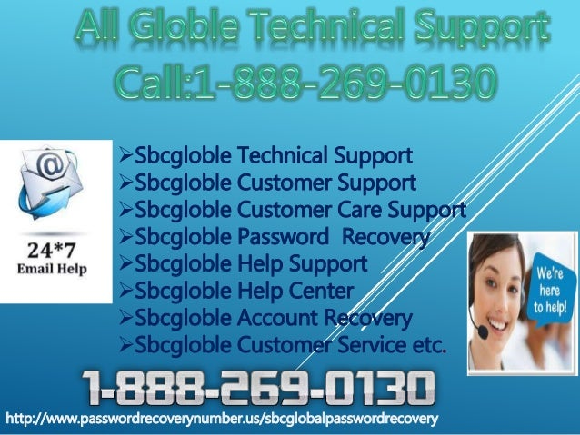 Sbcgloble Technical Support Sbcgloble Customer Support Sbcgloble Customer Care Support Sbcgloble Password Recovery Sb...