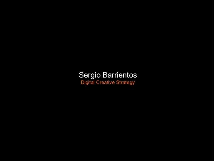 Sergio Barrientos Digital Creative Strategy