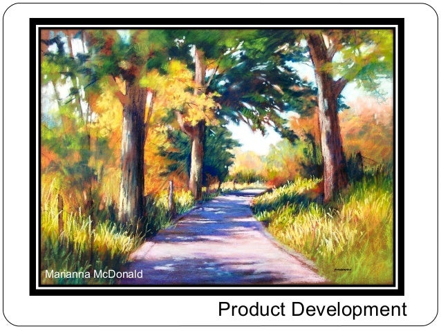 Marianna McDonald                    Product Development