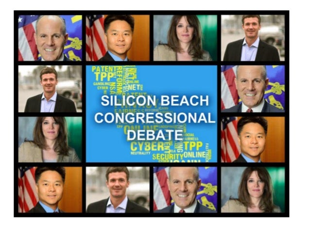 WHAT IS THE SILICON BEACH CONGRESSIONAL DEBATE? Tech-centered debate for seat being vacated by Henry Waxman that covers th...