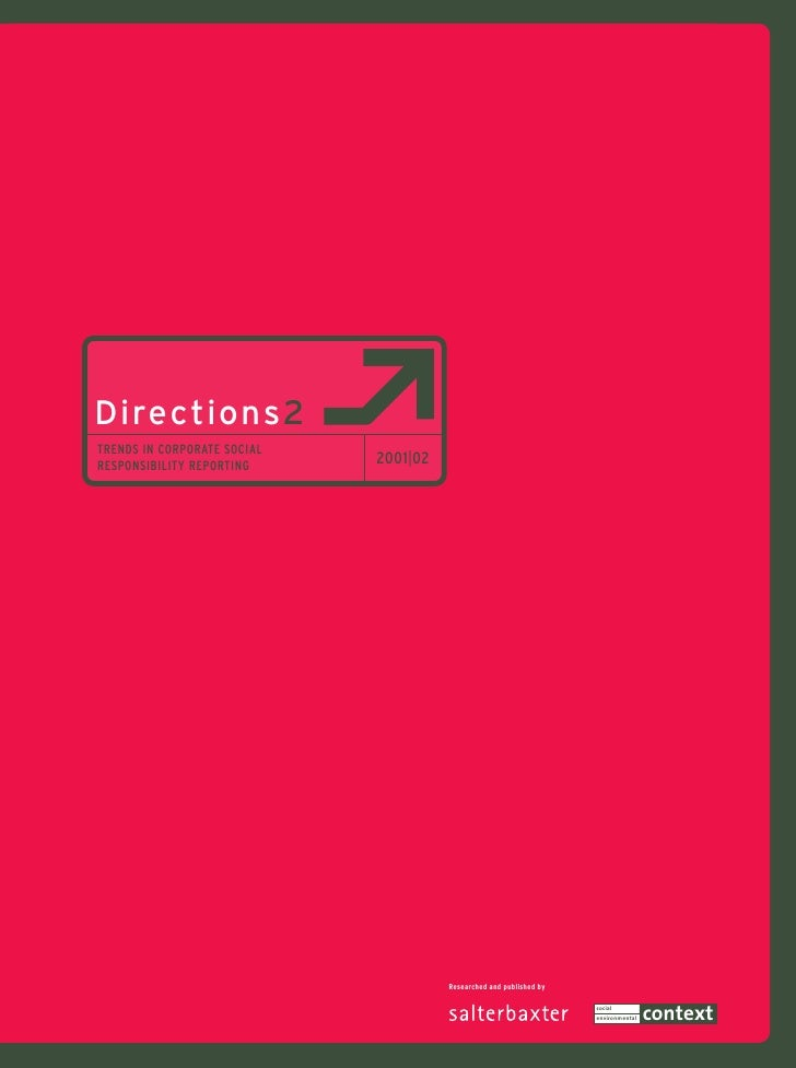 Directions2 TRENDS IN CORPORATE SOCIAL RESPONSIBILITY REPORTING     2001|02                                            Res...