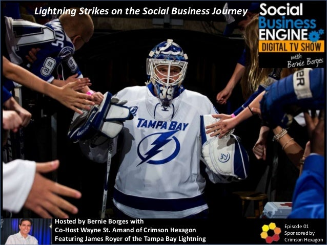 Hosted by Bernie Borges with Co-Host Wayne St. Amand of Crimson Hexagon Featuring James Royer of the Tampa Bay Lightning E...