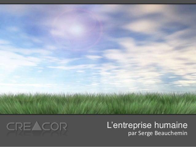 L'entreprise humaine par Serge Beauchemin
