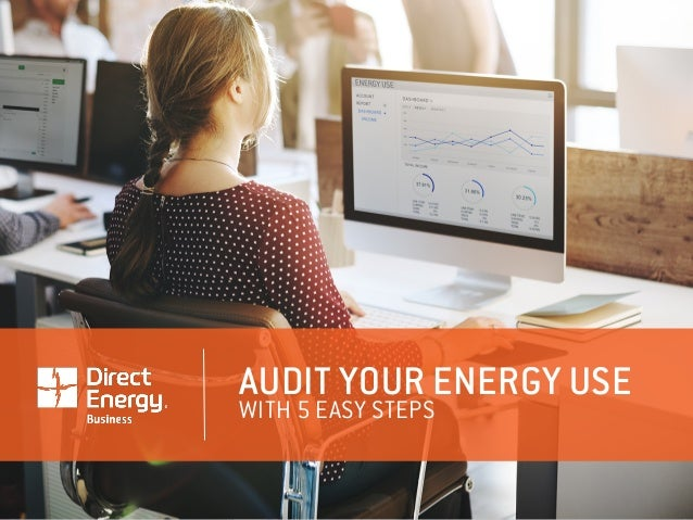 AUDIT YOUR ENERGY USE WITH 5 EASY STEPS
