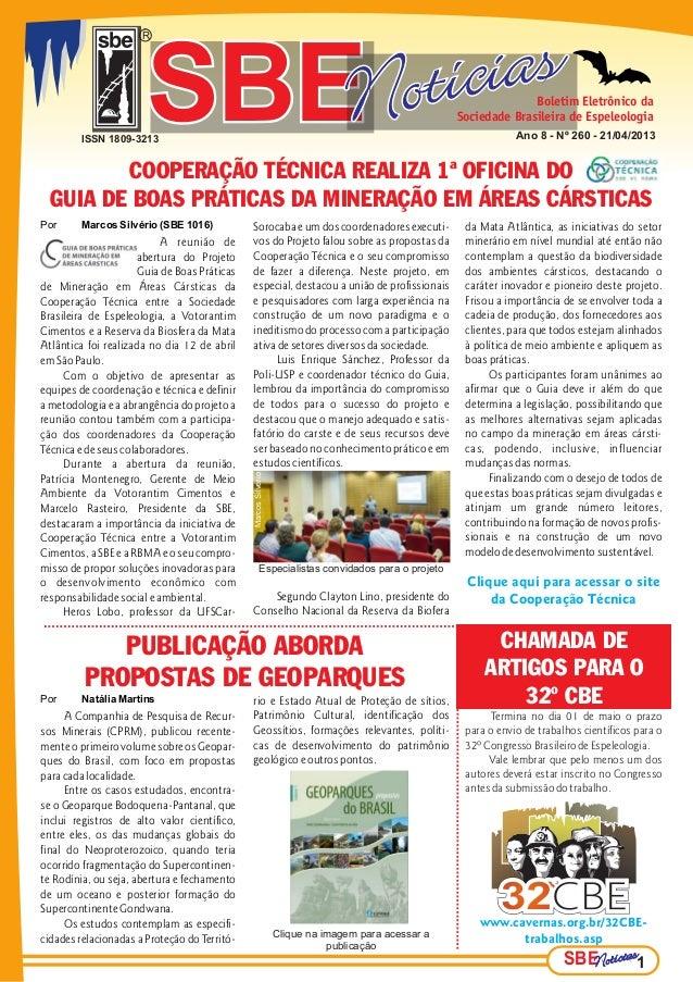 SBESBESBERSBESBESBE Boletim Eletrônico daSociedade Brasileira de EspeleologiaAno 8 - Nº 260 - 21/04/2013SBESBESBEPor Marco...