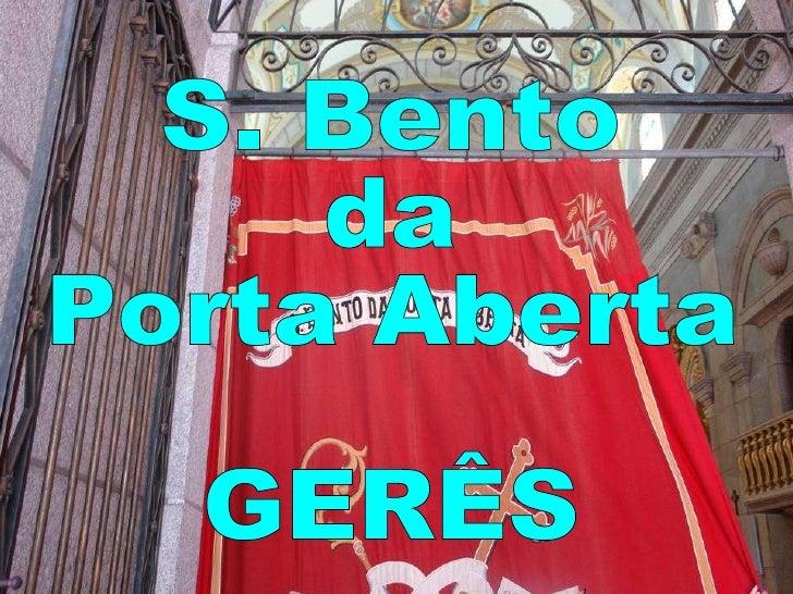 S. Bento da Porta Aberta GERÊS