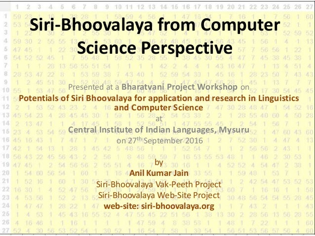 Siri-Bhoovalaya from Computer Science Perspective Presented at a Bharatvani Project Workshop on Potentials of Siri Bhooval...