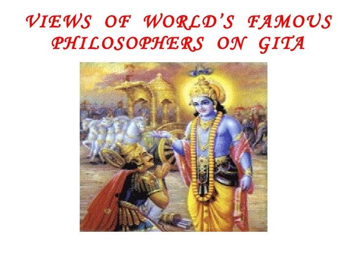 VIEWS  OF  WORLD'S  FAMOUS PHILOSOPHERS  ON  GITA