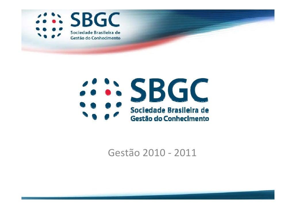 Sbgc   institucional - 1º semestre 2010