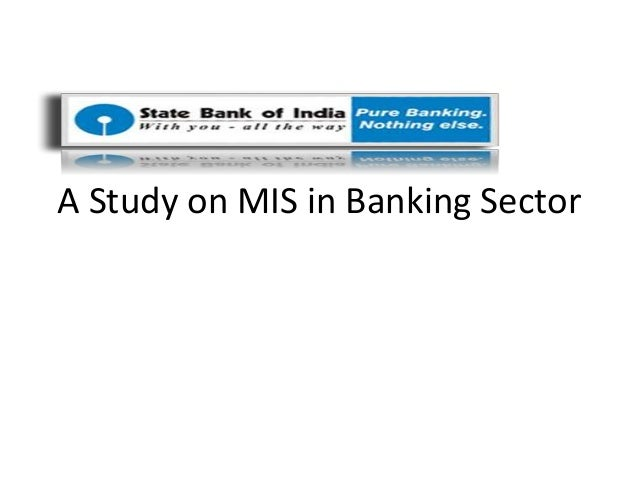Mis in banking sector essays