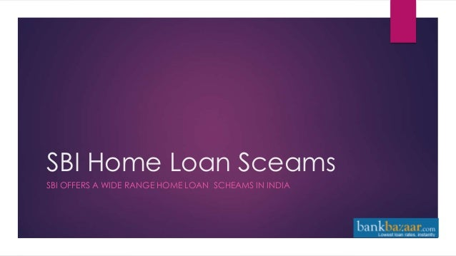 SBI Home Loan Schemes in India