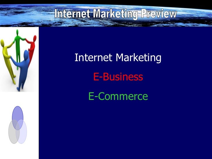 Internet Marketing E-Business E-Commerce