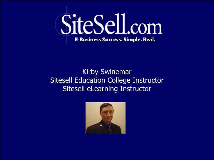 Kirby Swinemar Sitesell Education College Instructor Sitesell eLearning Instructor