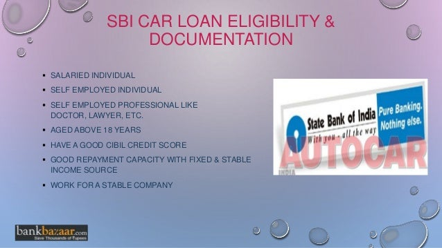 Sbi Car Loan Information Interest Rates Documents Eligibility