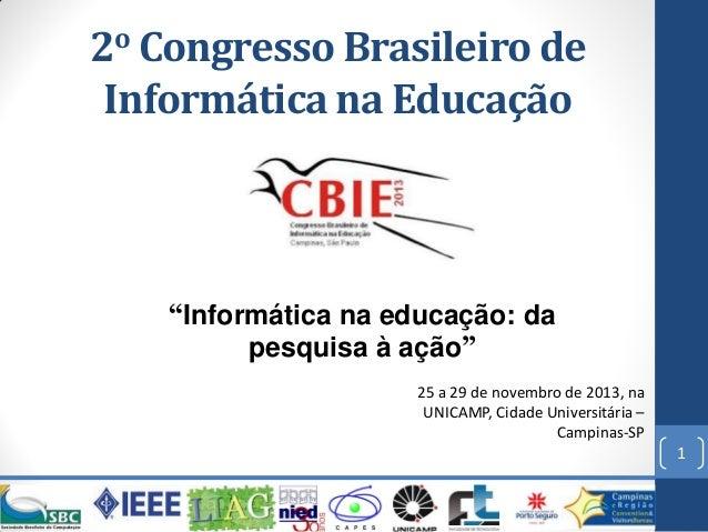 """2o Congresso Brasileiro de Informática na Educação  """"Informática na educação: da pesquisa à ação"""" 25 a 29 de novembro de 2..."""