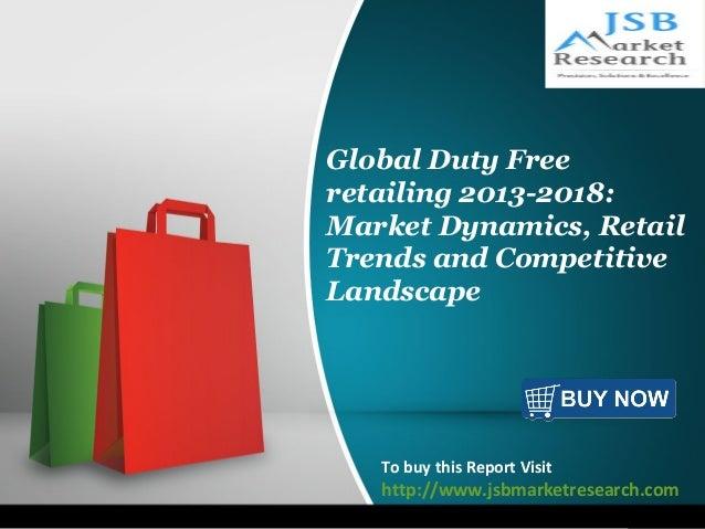 Jsb market research global duty