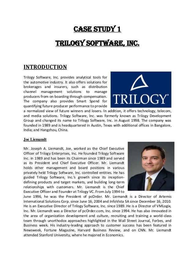 case studies of trilogy software Toyota invest in 1tech's process engineering expertise this case study describes how one of the world's to manage both the software development.