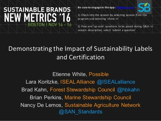 Demonstrating the Impact of Sustainability Labels and Certification