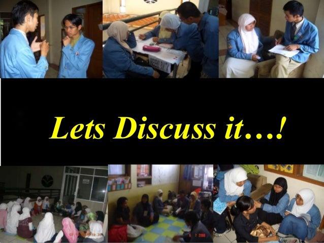 Lets Discuss it…!